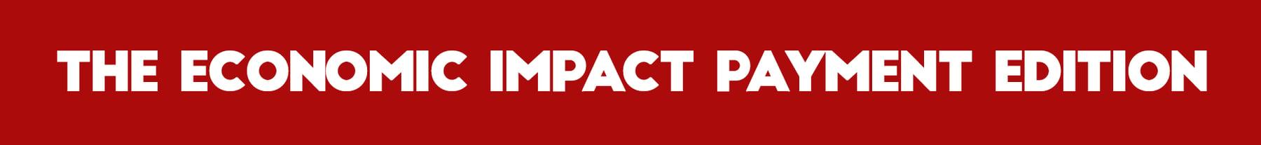 Economic Impact Payment COVID19 Stimulus Check Website Depot Newsletter