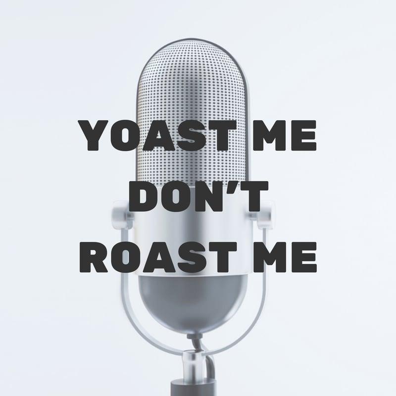 YOAST ME DONT ROAST ME